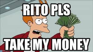Shut Up And Take My Money Meme - rito pls shut up and take my money fry meme on memegen
