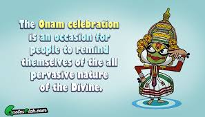 the onam celebration is an quote by unknown quotespick