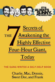 Barnes And Noble Philadelphia It U0027s Always Sunny In Philadelphia The 7 Secrets Of Awakening The