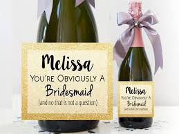 will you be my bridesmaid wine labels will you be my bridesmaid bridesmaid chagne label