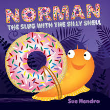 amazon com norman the slug with the silly shell 9781481490320