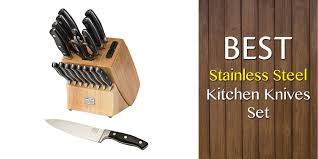 best steel for kitchen knives best stainless steel kitchen knives set reviews and guide for 2018