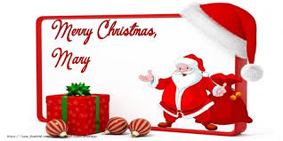 merry christmas mary may god bless you and your family on this