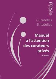 bureau du curateur manuel à l attention des curatrices et curateurs privés by etat de