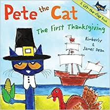 books about thanksgiving pete the cat the thanksgiving dean dean