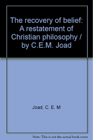 the recovery of belief a restatement of christian philosophy by