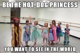 Hot Dog Meme - be the hot dog princess meme on imgur