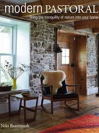 modern pastoral book how to mix rustic and modern home decor