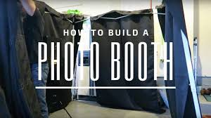 how to make your own photo booth make your own photo booth