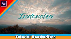 tutorial after effect bahasa tutorial handwritten text effect after effect bahasa indonesia