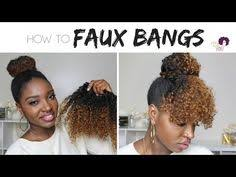 natural hair bun styles with bang faux curly bangs marley bun short medium 4a 3c hair youtube