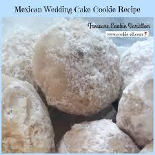wedding cake cookies mexican wedding cake cookie recipe easy treasure cookies variation