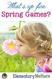 elementary matters what u0027s up for spring games