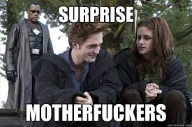 Suprise Mother Fucker Meme - surprise mother fuckers blade twilight funny pinterest blade