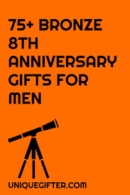 8th wedding anniversary gifts for him 75 bronze 8th anniversary gift ideas for him men anniversary