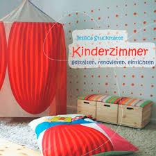 kinderzimmer renovieren kinderzimmer einrichten gestalten renovieren buchbesprechung
