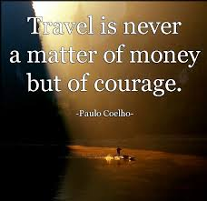 how to travel with no money images Money is above all happiness is worthless jpg