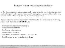 Banquet Waiter Resume Banquet Waiter Recommendation Letter