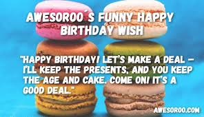 200 most hilarious u0026 funny birthday wishes quotes nov 2017