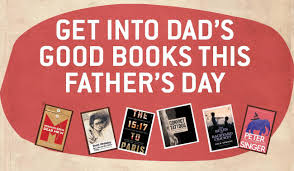 text publishing u2014 get into dad u0027s good books this father u0027s day