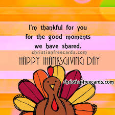 happy thanksgiving day i m thankful for you free christian cards