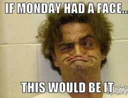 Monday Memes - funny monday memes top mobile trends