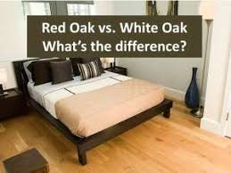 oak vs white oak hardwood flooring what s the difference