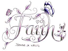 faith tattoo design by denise a wells the word faith made u2026 flickr