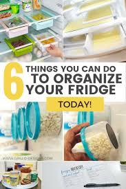 kitchen design tips and tricks 6 fridge organization tips you can do today fridge organization
