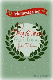 homesteader christmas gift ideas for him