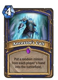 ancestor u0027s call hearthstone cards