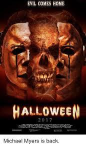 Michael Myers Memes - evil comes home halloween miramax michael myers is back halloween