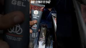 ciri ciri obat titan gel asli youtube