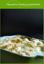cuisine italienne cannelloni cannelloni à la roquette et mozzarella cuisine italienne cuisine