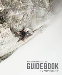 2017 guidebook to membership by american alpine club issuu