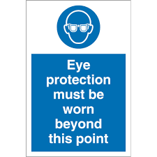 eye protection beyond this point sign admissions guide
