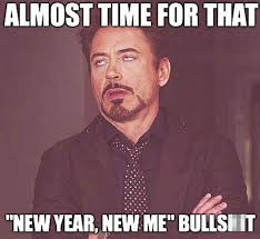 New Years Resolution Meme - 13 comedy memes mocking 2014 and our new year s resolutions the sun