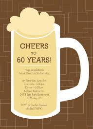 turning 60 party ideas brown beers cheers 60th birthday invite pinteres