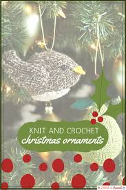 diy christmas ornaments 20 knit and crochet patterns stitch