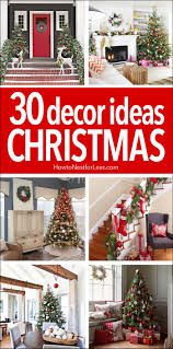 30 christmas decor ideas christmas and holiday decorations