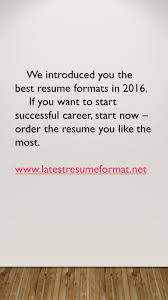 Best Resume Order by Latest Resume Formats Today If You Want To Get A Job Offer You