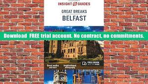 read insight guides great breaks belfast insight great