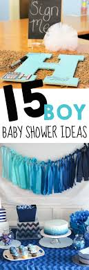 baby boy baby shower 15 baby shower ideas for boys the realistic