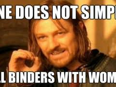 Binders Full Of Women Meme - binders full of women meme weknowmemes
