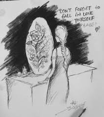 dont forget to fall in love yourself my lady morning sketch