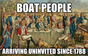 Boat People Meme - boat people arriving uninvited since 1788 boatpeople quickmeme