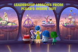 17 leadership lessons and quotes from pixar s inside out joseph