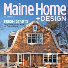 Home Desing Maine Home Design Architecture Art And Good Living