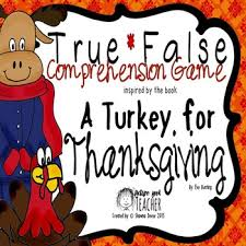 true false comprehension inspired by a turkey for thanksgiving
