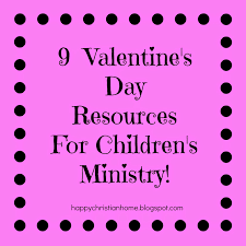 happy christian home valentine u0027s day resources for children u0027s